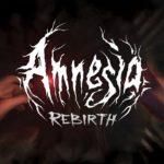 Amnesia: Rebirth vyjde v říjnu a je aspirantem na nejděsivější hru roku